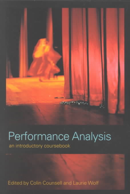 Performance Analysis By Counsell, Colin (EDT)/ Wolf, Laurie (EDT)
