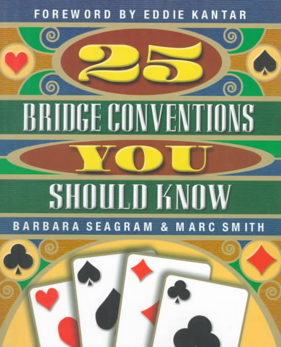 25 Bridge Conventions You Should Know By Seagram, Barbara/ Smith, Marc