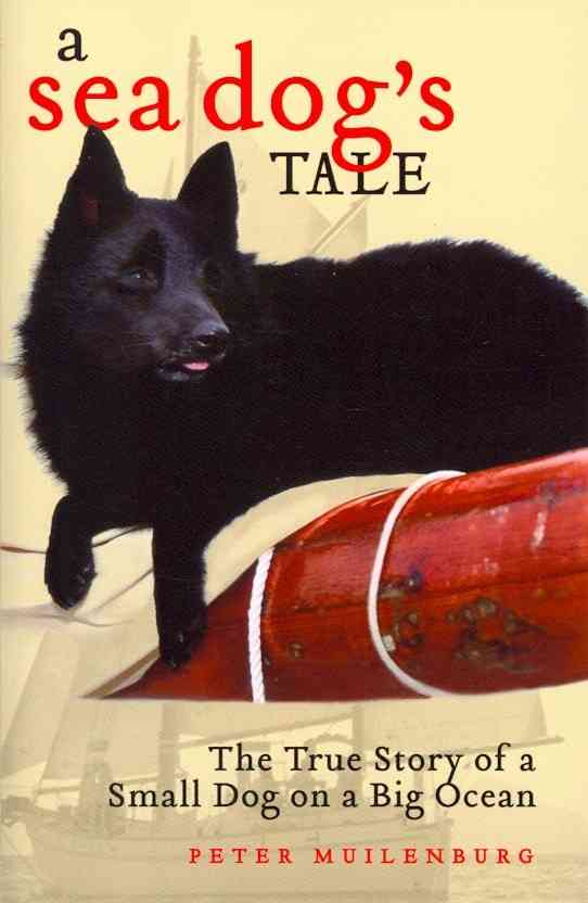 A Sea Dog's Tale By Muilenburg, Peter